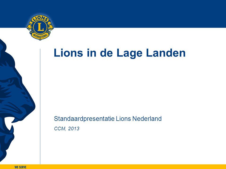 CCM, 2013 Lions in de Lage Landen Standaardpresentatie Lions Nederland