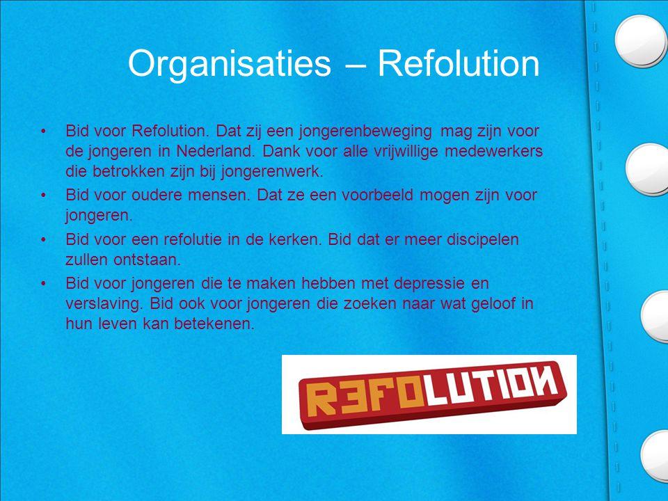 Organisaties – Refolution •Bid voor Refolution.
