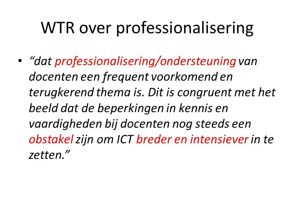 """WTR over professionalisering • """"dat professionalisering/ondersteuning van docenten een frequent voorkomend en terugkerend thema is. Dit is congruent m"""