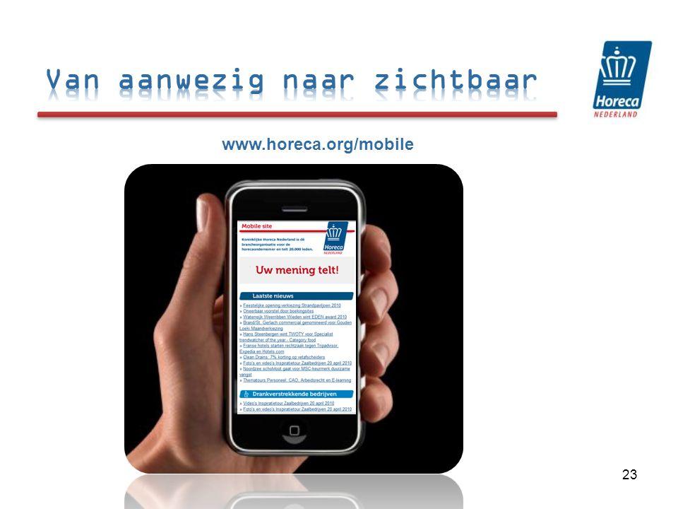 23 www.horeca.org/mobile