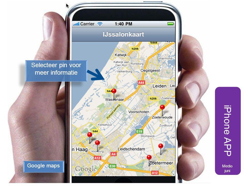 Selecteer pin voor meer informatie iPhone APP Google maps Medio juni