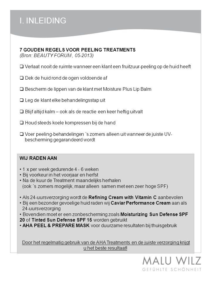 7 GOUDEN REGELS VOOR PEELING TREATMENTS (Bron: BEAUTY FORUM, 05-2013)  Verlaat nooit de ruimte wanneer een klant een fruitzuur-peeling op de huid hee
