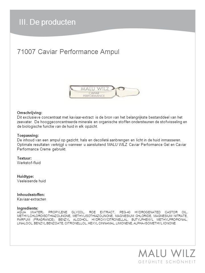 I. Die neuen Wirkstoffe 71007 Caviar Performance Ampul Omschrijving: Dit exclusieve concentraat met kaviaar-extract is de bron van het belangrijkste b