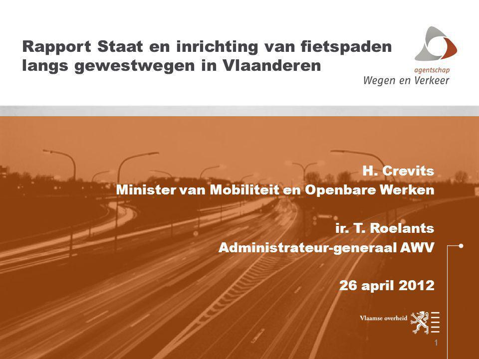 Inrichting van fietspaden RESULTATEN TotaalConform Antwerpen1285,2 km44,39% Limburg1323,0 km31,77% Oost-Vlaanderen1608,4 km31,95% Vlaams-Brabant925,0 km35,49% West-Vlaanderen1598,0 km42,12% Vlaanderen6739,5 km37,20%