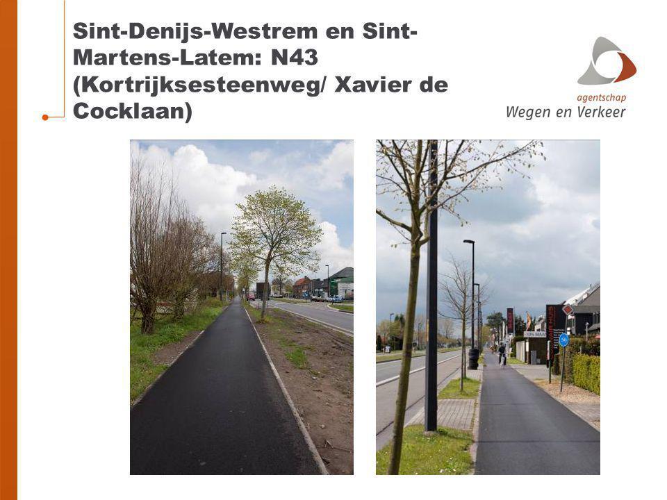 Sint-Denijs-Westrem en Sint- Martens-Latem: N43 (Kortrijksesteenweg/ Xavier de Cocklaan)