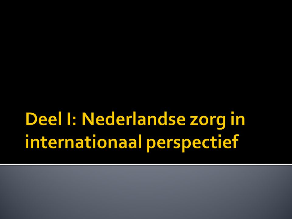  OESO 2011: NL uitgaven curatieve zorg is OESO gemiddelde  Maar NL uitgaven langdurige zorg zijn 2 maal zo hoog.