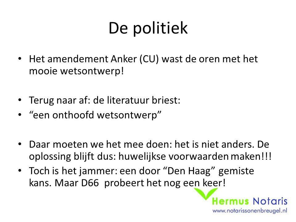 """De politiek • Het amendement Anker (CU) wast de oren met het mooie wetsontwerp! • Terug naar af: de literatuur briest: • """"een onthoofd wetsontwerp"""" •"""