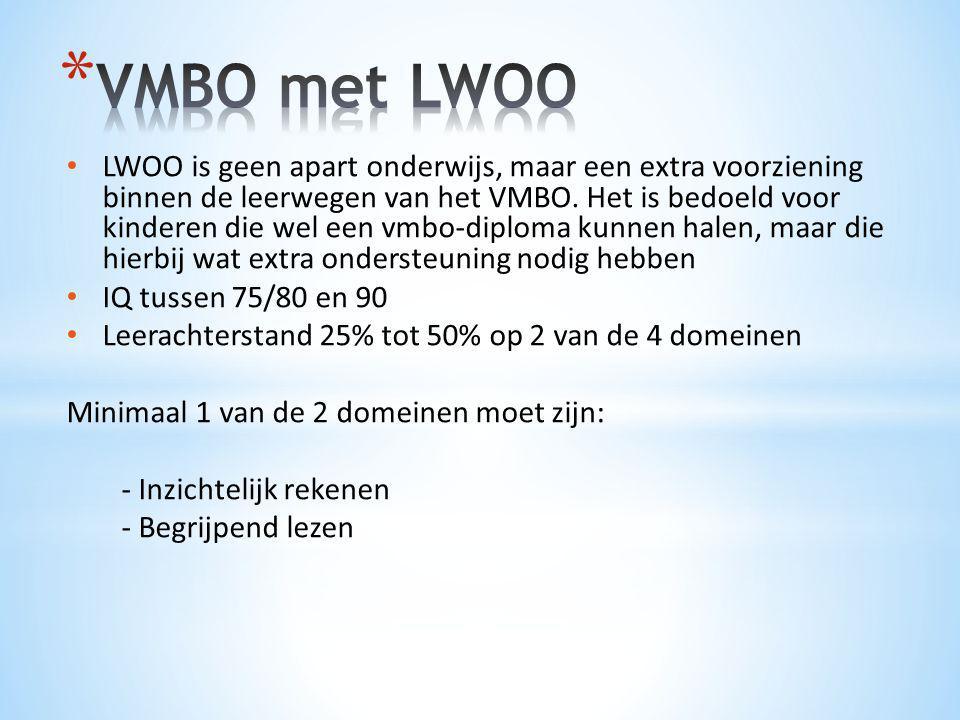 • LWOO is geen apart onderwijs, maar een extra voorziening binnen de leerwegen van het VMBO. Het is bedoeld voor kinderen die wel een vmbo-diploma kun