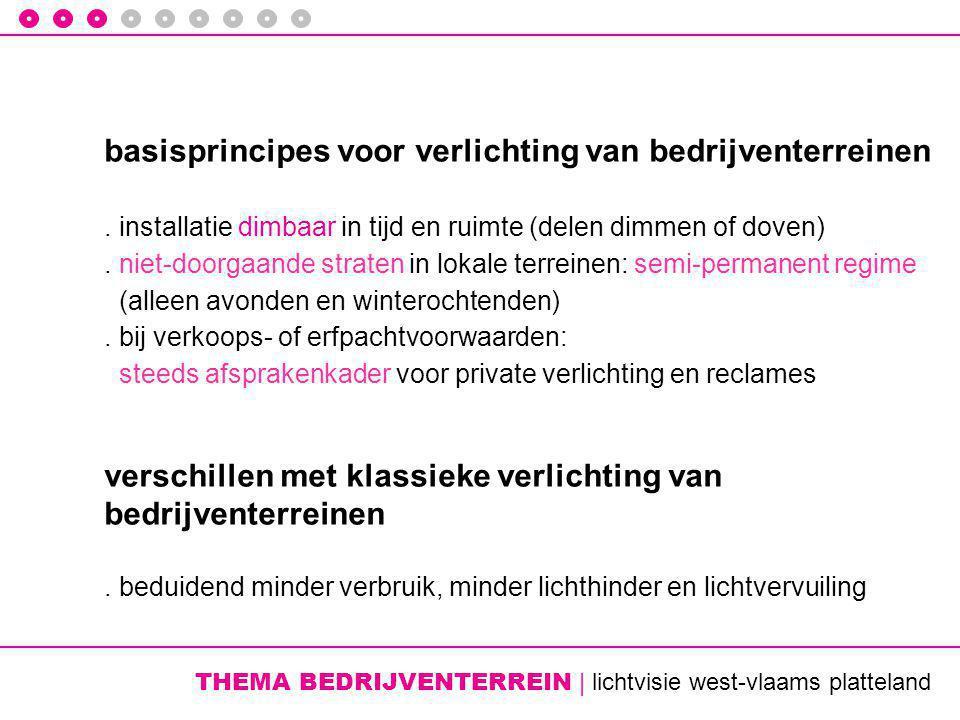 THEMA BEDRIJVENTERREIN | lichtvisie west-vlaams platteland basisprincipes voor verlichting van bedrijventerreinen.