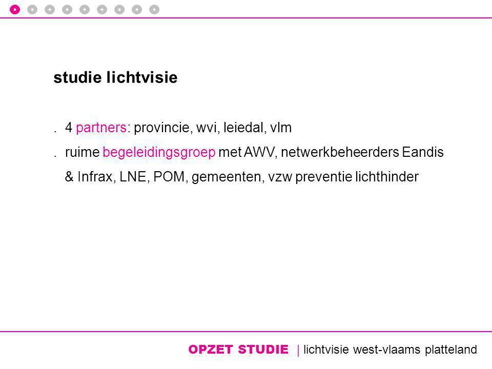 OPZET STUDIE | lichtvisie west-vlaams platteland studie lichtvisie.