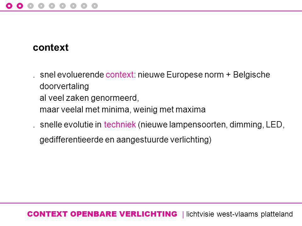 CONTEXT OPENBARE VERLICHTING | lichtvisie west-vlaams platteland context.