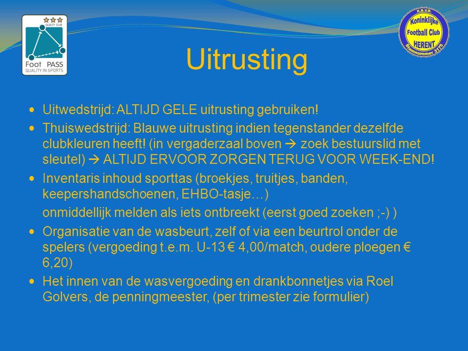 Uitrusting  Uitwedstrijd: ALTIJD GELE uitrusting gebruiken!  Thuiswedstrijd: Blauwe uitrusting indien tegenstander dezelfde clubkleuren heeft! (in v