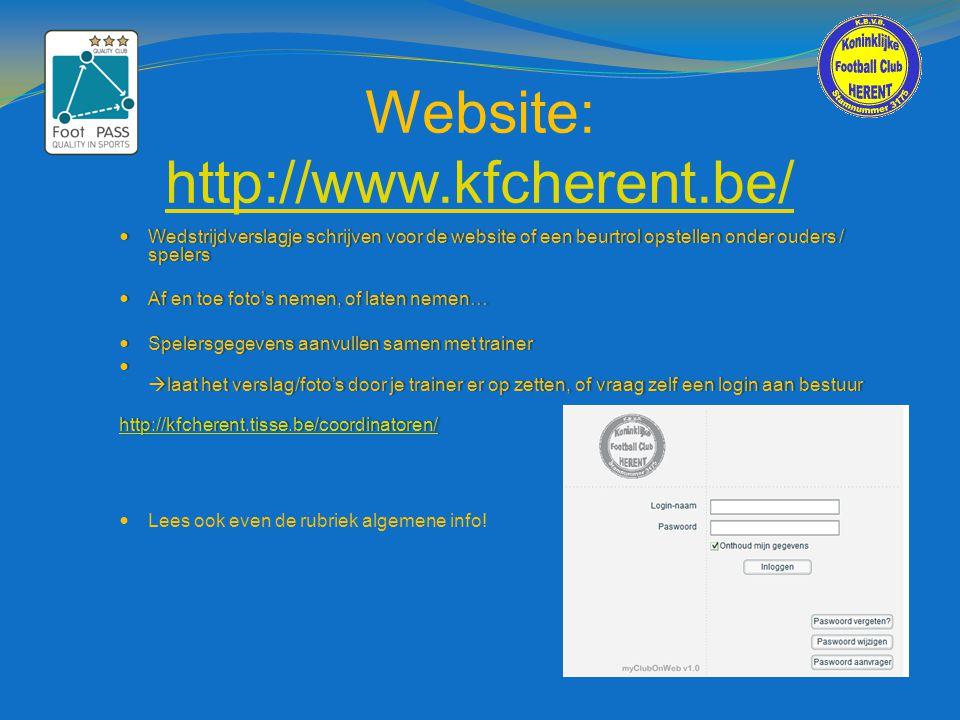 Website: http://www.kfcherent.be/ http://www.kfcherent.be/  Wedstrijdverslagje schrijven voor de website of een beurtrol opstellen onder ouders / spe