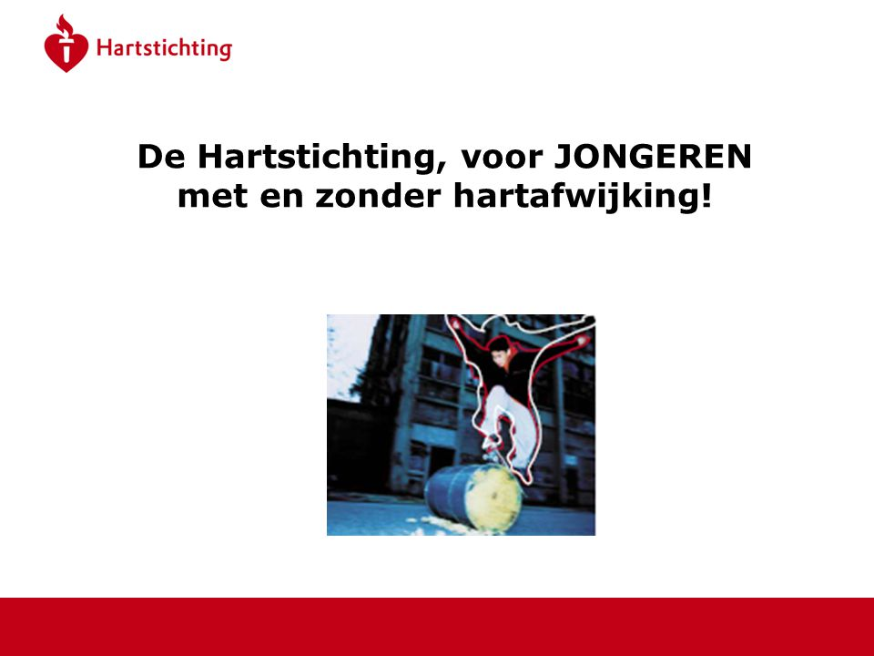Bedankt voor jullie aandacht! www.hartstichting.nl