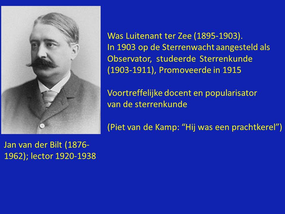 Jan van der Bilt (1876- 1962); lector 1920-1938 Was Luitenant ter Zee (1895-1903).
