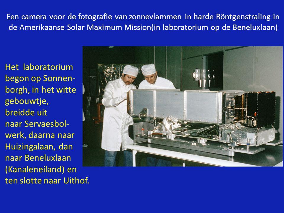 Een camera voor de fotografie van zonnevlammen in harde Röntgenstraling in de Amerikaanse Solar Maximum Mission(in laboratorium op de Beneluxlaan) Het laboratorium begon op Sonnen- borgh, in het witte gebouwtje, breidde uit naar Servaesbol- werk, daarna naar Huizingalaan, dan naar Beneluxlaan (Kanaleneiland) en ten slotte naar Uithof.