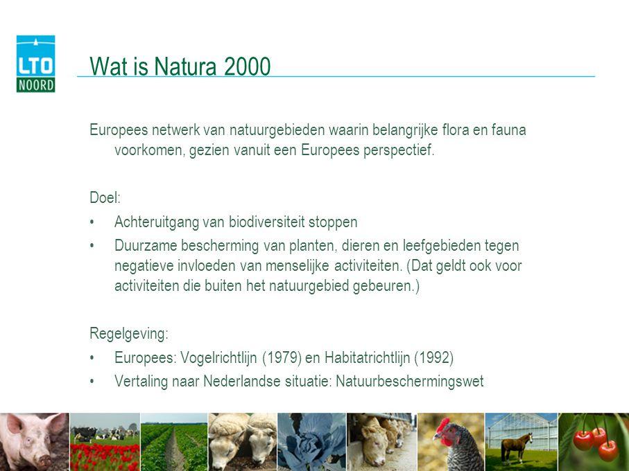 Wat is Natura 2000 Europees netwerk van natuurgebieden waarin belangrijke flora en fauna voorkomen, gezien vanuit een Europees perspectief. Doel: •Ach