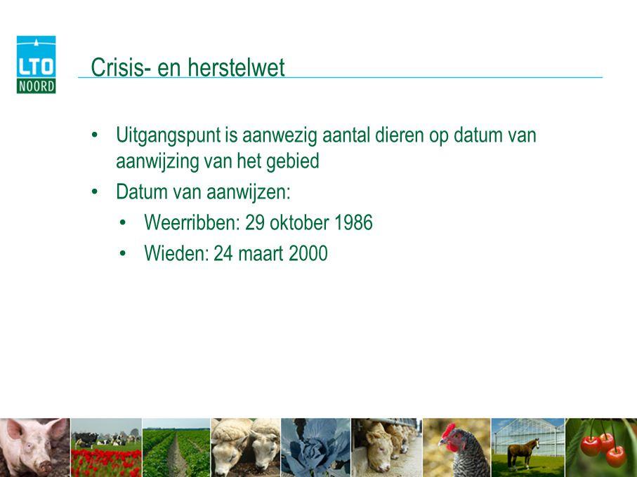 Crisis- en herstelwet • Uitgangspunt is aanwezig aantal dieren op datum van aanwijzing van het gebied • Datum van aanwijzen: • Weerribben: 29 oktober