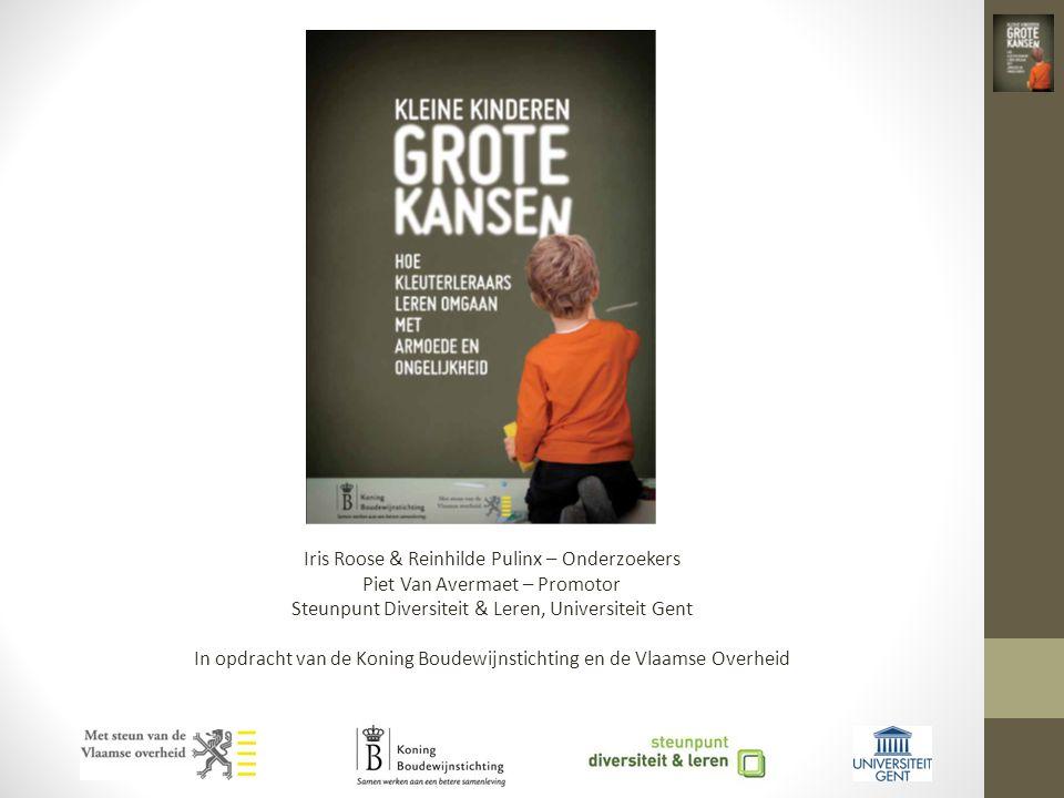 Iris Roose & Reinhilde Pulinx – Onderzoekers Piet Van Avermaet – Promotor Steunpunt Diversiteit & Leren, Universiteit Gent In opdracht van de Koning Boudewijnstichting en de Vlaamse Overheid