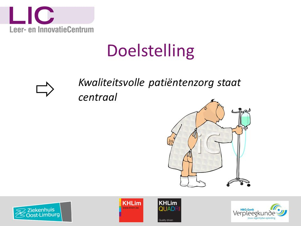 Kwaliteitsvolle patiëntenzorg staat centraal Doelstelling