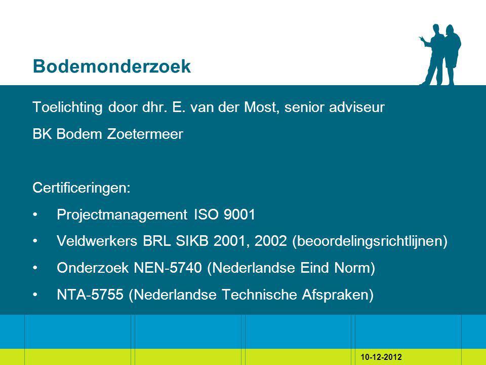 10-12-2012 Bodemonderzoek Toelichting door dhr. E.