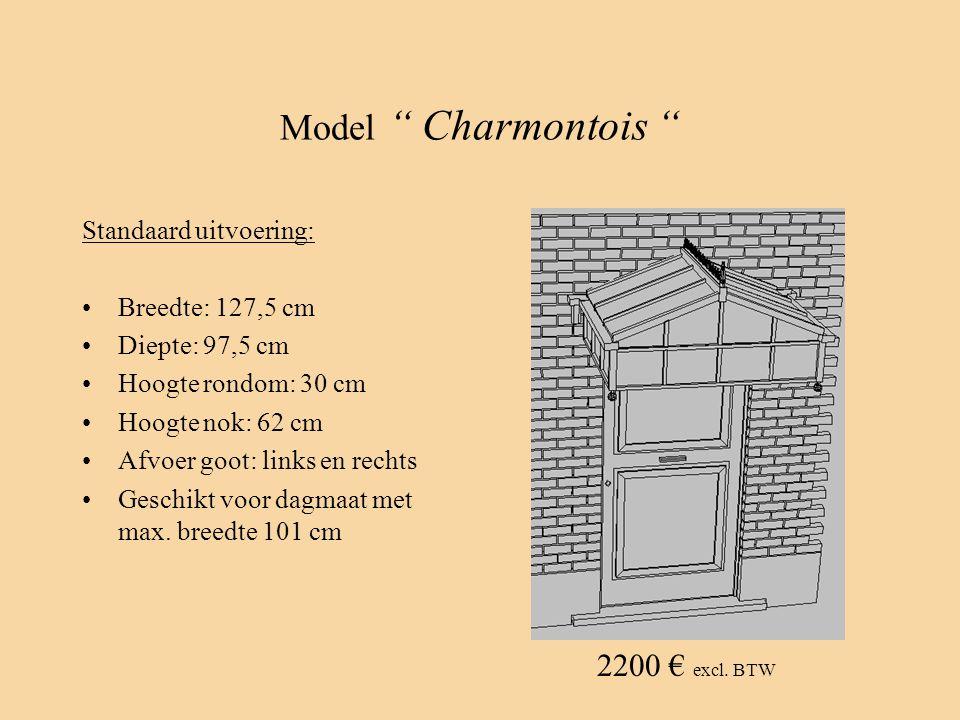 "Model "" Charmontois "" Standaard uitvoering: •Breedte: 127,5 cm •Diepte: 97,5 cm •Hoogte rondom: 30 cm •Hoogte nok: 62 cm •Afvoer goot: links en rechts"