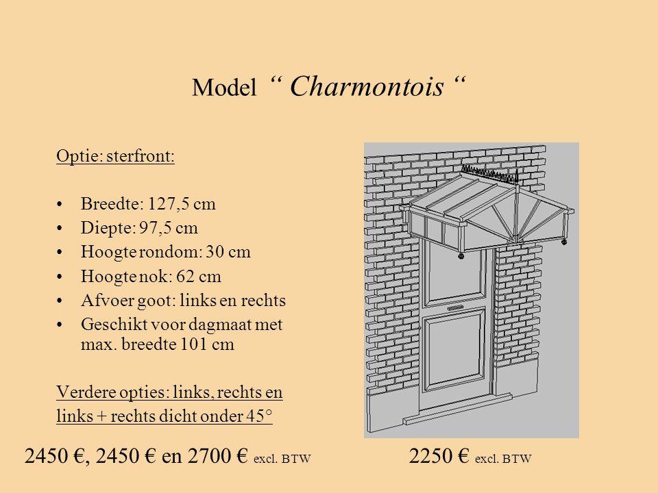 "Model "" Charmontois "" Optie: sterfront: •Breedte: 127,5 cm •Diepte: 97,5 cm •Hoogte rondom: 30 cm •Hoogte nok: 62 cm •Afvoer goot: links en rechts •Ge"