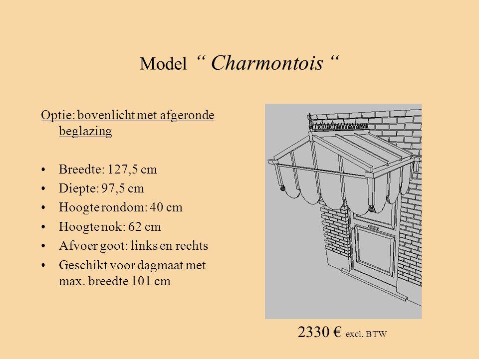 "Model "" Charmontois "" Optie: bovenlicht met afgeronde beglazing •Breedte: 127,5 cm •Diepte: 97,5 cm •Hoogte rondom: 40 cm •Hoogte nok: 62 cm •Afvoer g"