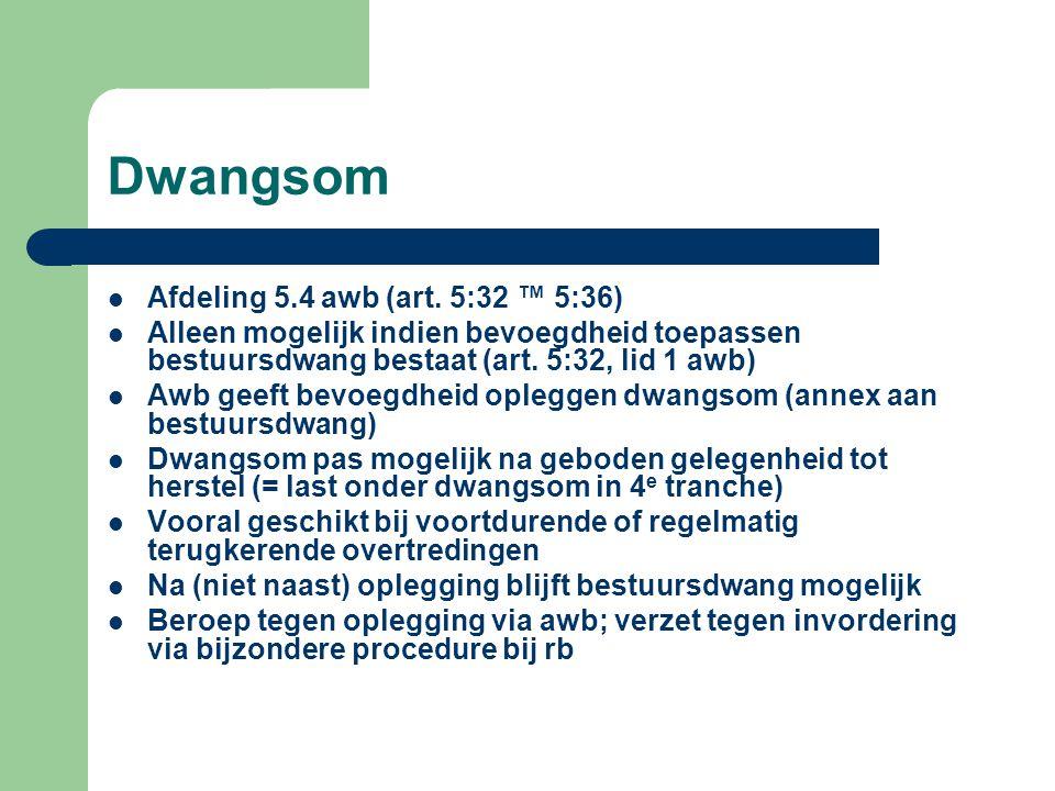 Dwangsom  Afdeling 5.4 awb (art.