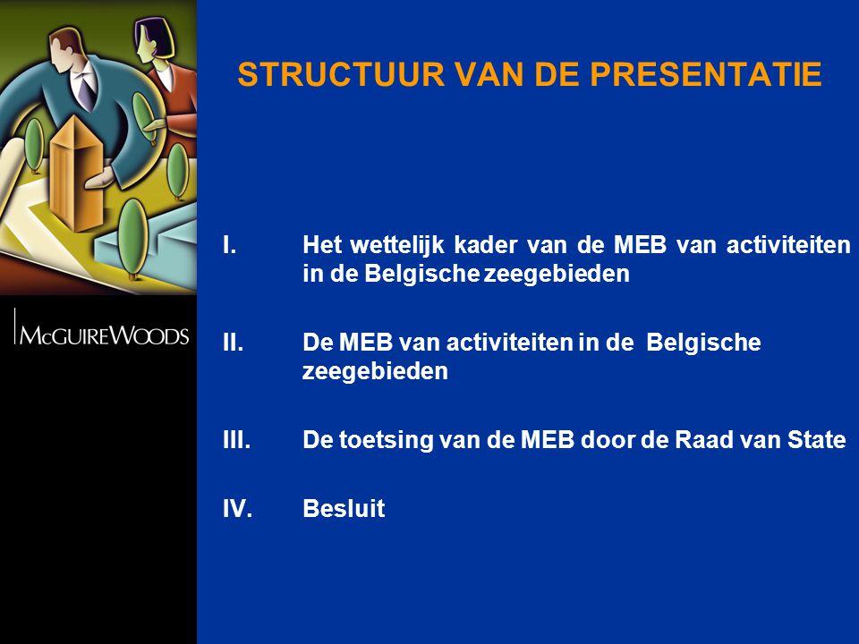 I. Het wettelijk kader van de MEB van activiteiten in de Belgische zeegebieden