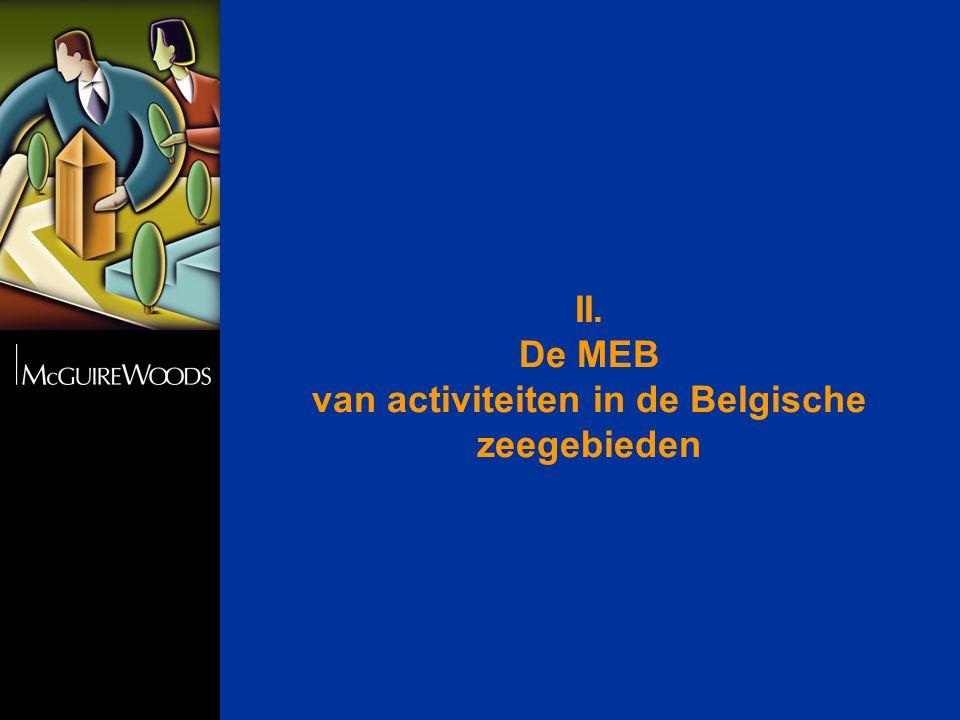 II. De MEB van activiteiten in de Belgische zeegebieden