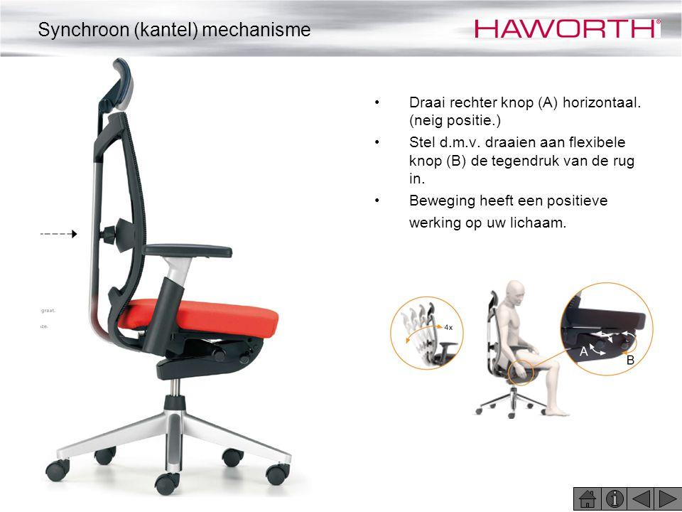 •Draai rechter knop (A) horizontaal. (neig positie.) •Stel d.m.v. draaien aan flexibele knop (B) de tegendruk van de rug in. •Beweging heeft een posit