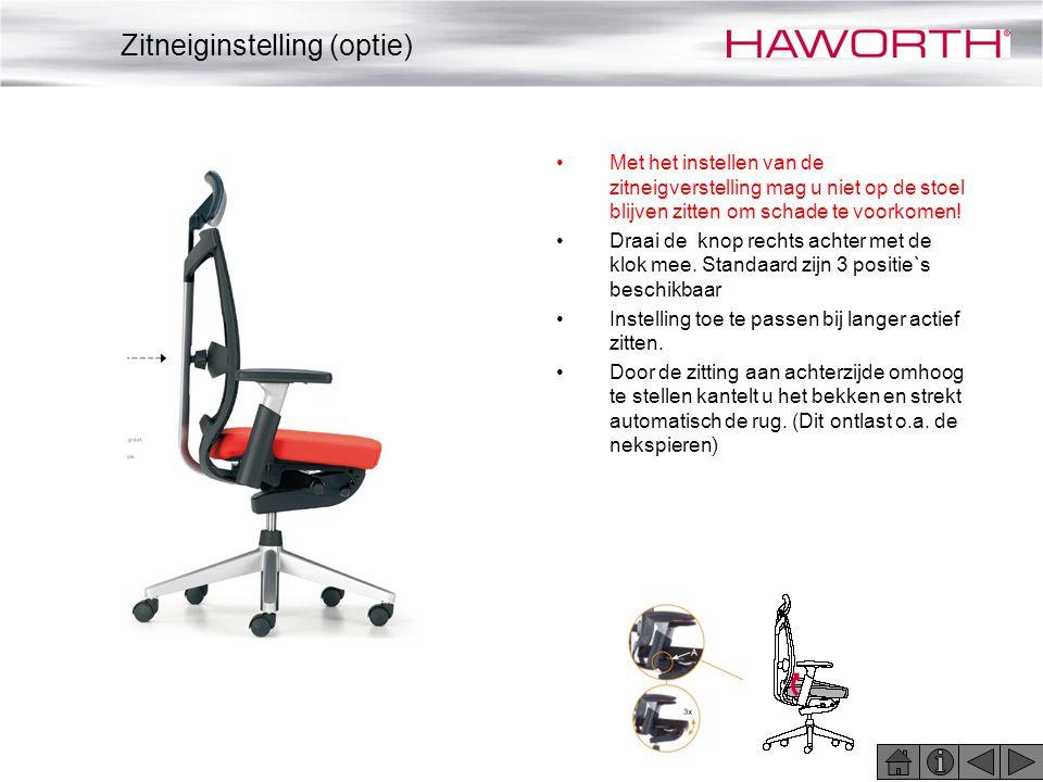 •Met het instellen van de zitneigverstelling mag u niet op de stoel blijven zitten om schade te voorkomen! •Draai de knop rechts achter met de klok me