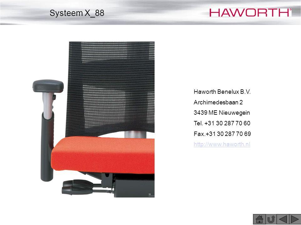 Haworth Benelux B.V. Archimedesbaan 2 3439 ME Nieuwegein Tel. +31 30 287 70 60 Fax.+31 30 287 70 69 http://www.haworth.nl Systeem X_88