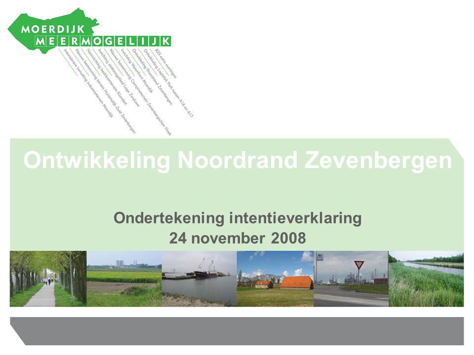 Ondertekening intentieverklaring 24 november 2008 Ontwikkeling Noordrand Zevenbergen