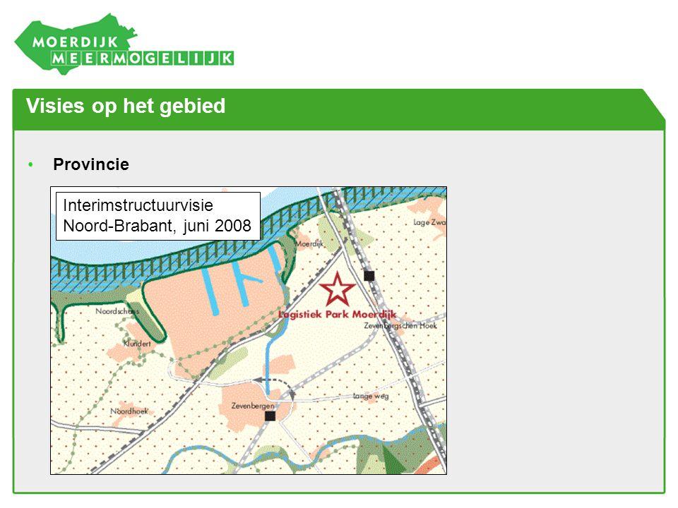 Visies op het gebied •Provincie Interimstructuurvisie Noord-Brabant, juni 2008
