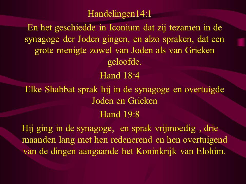 Handelingen14:1 En het geschiedde in Iconium dat zij tezamen in de synagoge der Joden gingen, en alzo spraken, dat een grote menigte zowel van Joden als van Grieken geloofde.