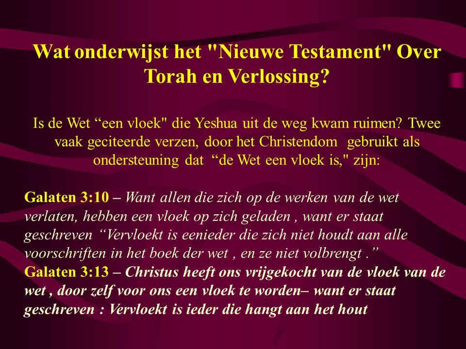 Wat onderwijst het Nieuwe Testament Over Torah en Verlossing.