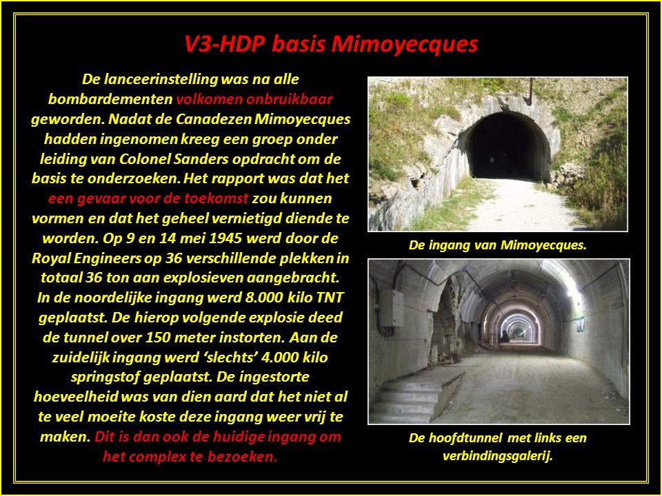 V3-HDP basis Mimoyecques Toch verscheen in een rapport van 2 juni dat de eerste van de vijf lopen vanaf 15 juli geplaatst zou worden. Op 6 juli versch