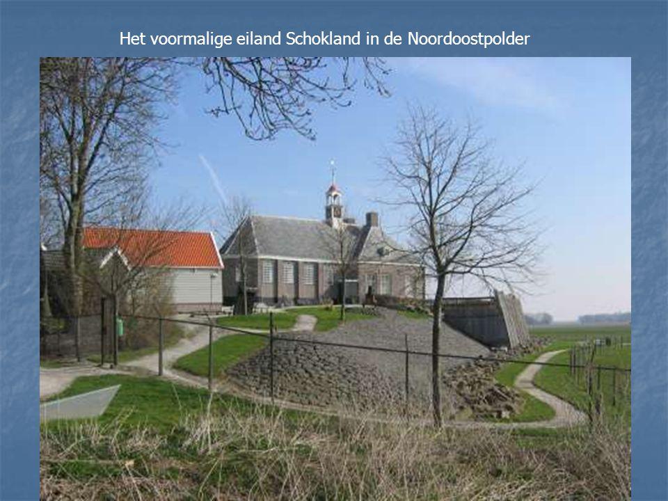 Het voormalige eiland Schokland in de Noordoostpolder