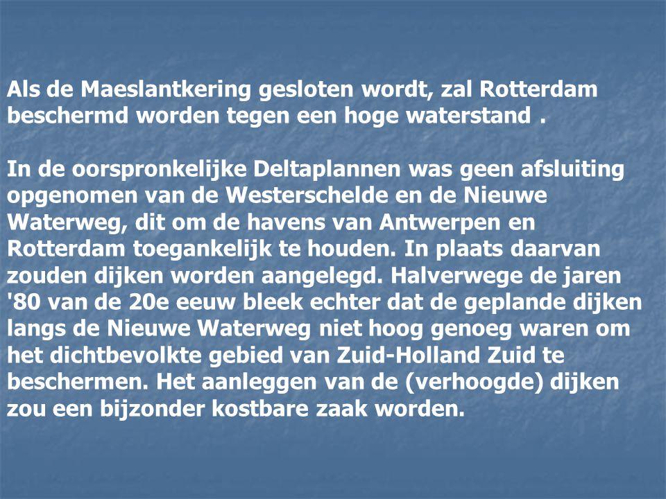 Als de Maeslantkering gesloten wordt, zal Rotterdam beschermd worden tegen een hoge waterstand.