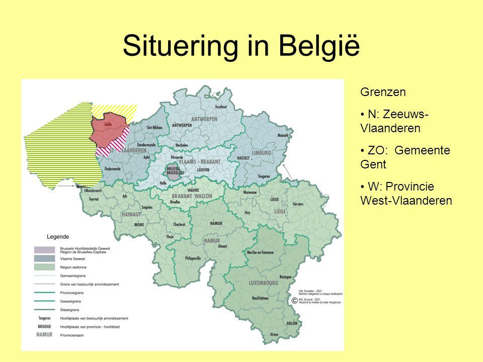 Situering in België Grenzen • N: Zeeuws- Vlaanderen • ZO: Gemeente Gent • W: Provincie West-Vlaanderen