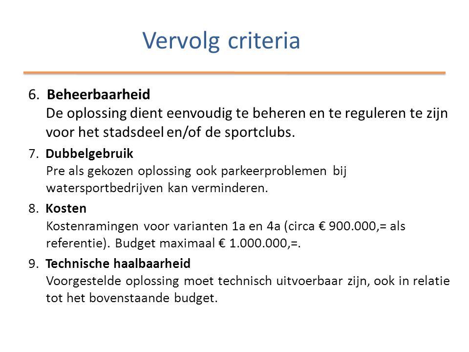 Vervolg criteria 6.