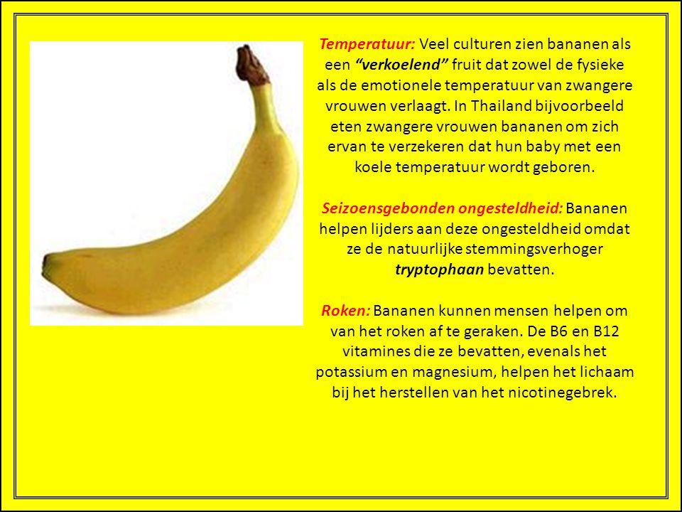 Zenuwen: Bananen bevatten veel B-vitamines die het zenuwstelsel helpen kalmeren.