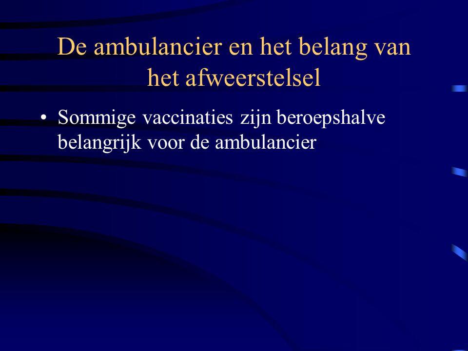 •Witte bloedlichaampjes  antilichamen •Vaccinatie