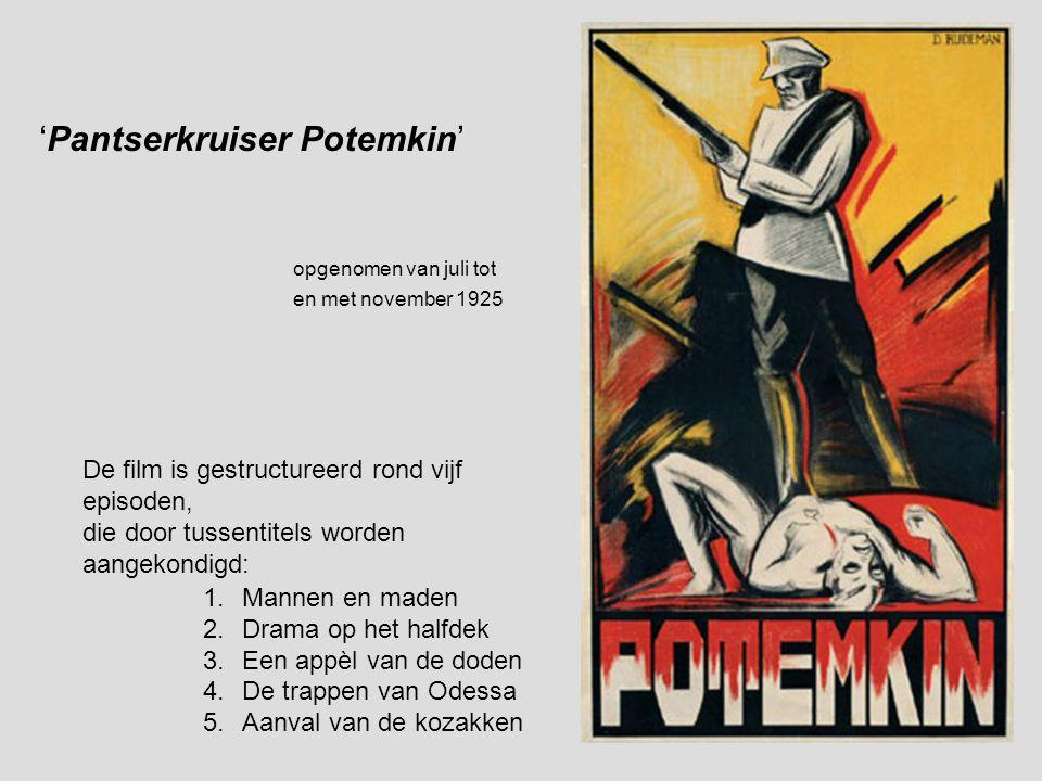 'Pantserkruiser Potemkin' 1.Mannen en maden 2.Drama op het halfdek 3.Een appèl van de doden 4.De trappen van Odessa 5.Aanval van de kozakken De film is gestructureerd rond vijf episoden, die door tussentitels worden aangekondigd: opgenomen van juli tot en met november 1925
