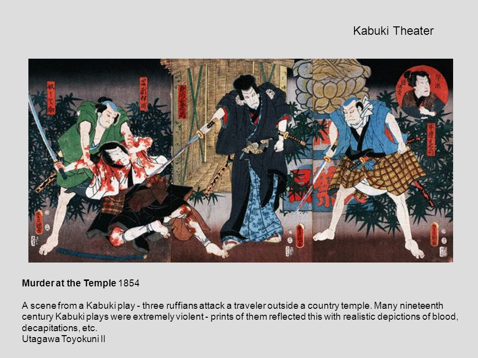 Murder at the Temple 1854 A scene from a Kabuki play - three ruffians attack a traveler outside a country temple. Many nineteenth century Kabuki plays