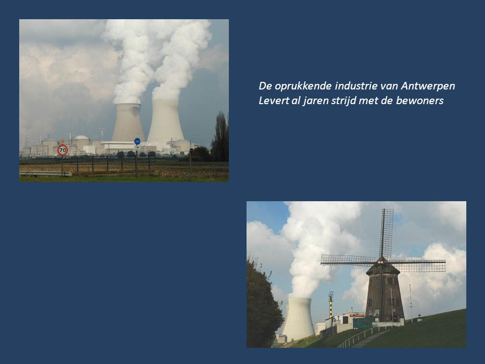 De oprukkende industrie van Antwerpen Levert al jaren strijd met de bewoners