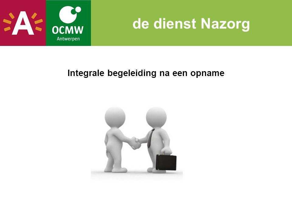 Integrale begeleiding na een opname de dienst Nazorg