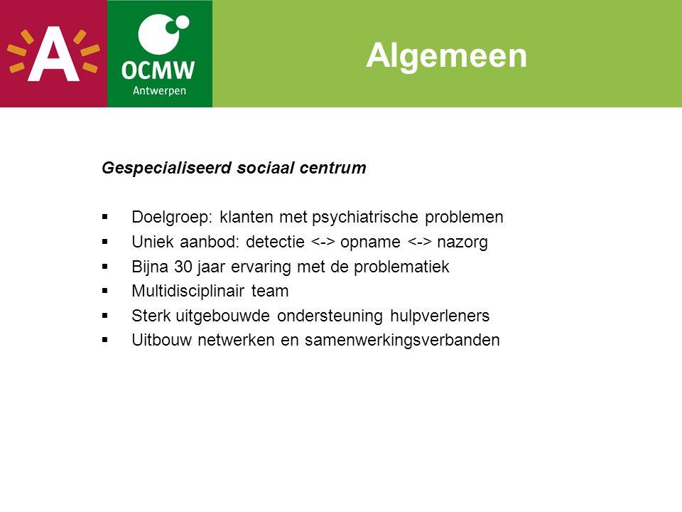 Belg ingeschreven en wonend in Antwerpen wordt opgenomen in X3 PZ Stuivenberg en wordt aansluitend opgenomen in Boechout bij de Broeders Alexianen.